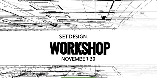 Set Design Workshop