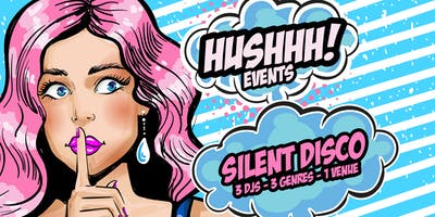 Hushhh! Silent Disco! -  Milton Keynes!