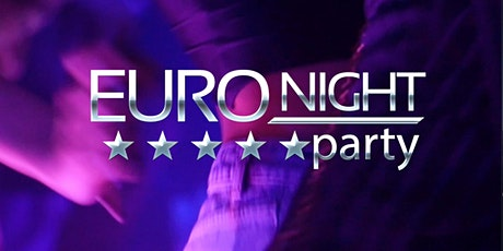 Euro Night Party 2020 tickets