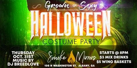 GROWN & SEXY HALLOWEEN PARTY