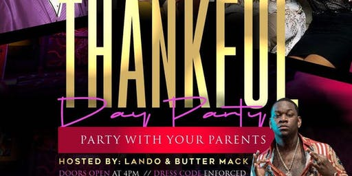 THANKFUL DAY PARTY (Party With Your Parents)