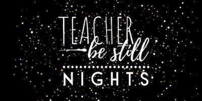 Teacher, Be Still Night- Frisco