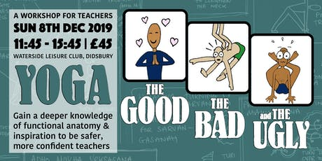 Yoga - The Good, The Bad & The Ugly tickets