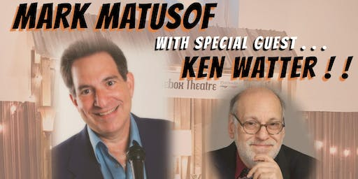 "Comedy Night - Featuring ""Mark Matusof and Ken Watter"""
