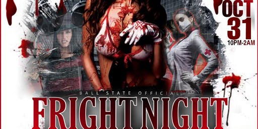 Fright Night *Official Ball State Halloween Bash*