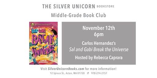 Middle-Grade Book Club: Sal and Gabi Break the Universe by Carlos Hernandez