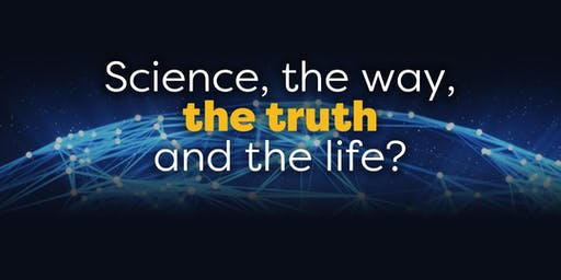 Science, the way, the truth and the life? [Subboor Ahmed | Ali Usman]