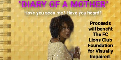 """""""Diary of A Mother""""  A Musical Play"""