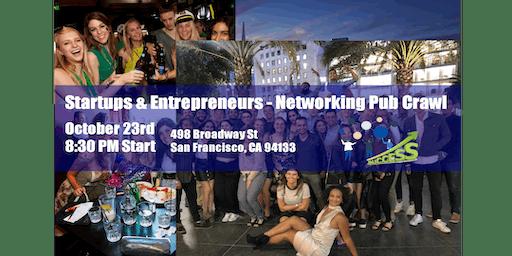 Startup Founders Pub Crawl - International Social Mixer