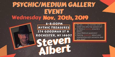 Steven Albert: Psychic Gallery Event - Mythic Treasures11/20