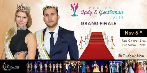 US Global Perfect Lady & Perfect Gentleman 2019 Final Show/Red Carpet