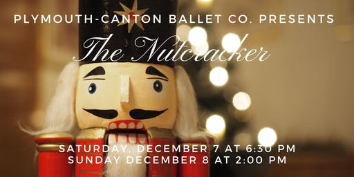 "Plymouth-Canton Ballet Company Presents ""The Nutcracker"" 2019"