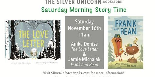 Saturday Morning Storytime: Anika Denise and Jamie Michalak