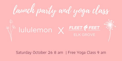 lululemon Launch Party and Free Yoga Class