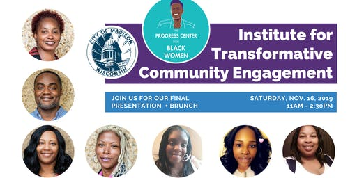 Final Project + Brunch w/ Institute for Transformative Community Engagement