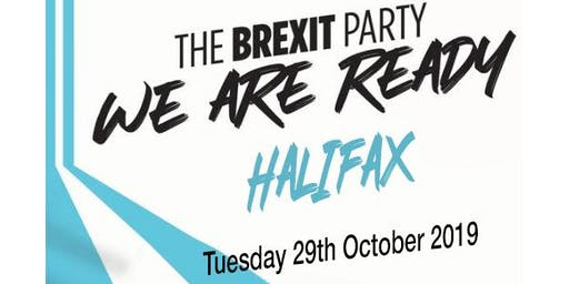 The Brexit Party MEP and PPC Yorkshire Roadshow - Halifax