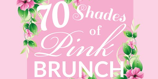 70 Shades of Pink Brunch