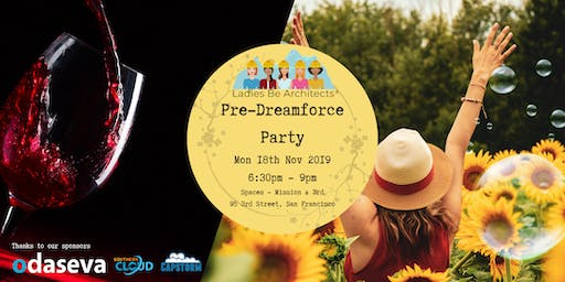 Ladies Be Architects' Pre-Dreamforce 2019 Fundraiser