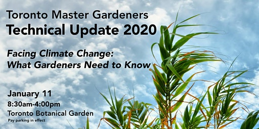 Toronto Master Gardeners ▪ Technical Update 2020