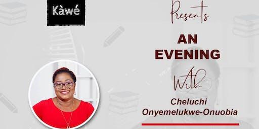An Evening of Conversations with Cheluchi Onyemelukwe-Onuobia