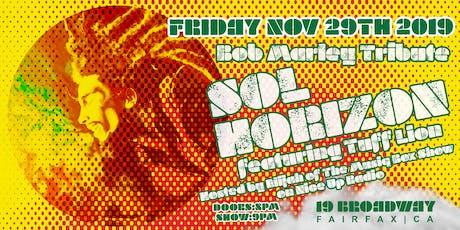 9pm - Bob Marley Tribute ft. Sol Horizon + Tuff Lion tickets
