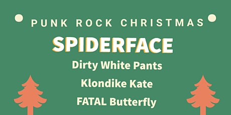 Punk Rock Christmas: Spider Face, Klondike Kate and more! tickets