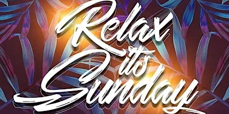 Relax it's sunday  tickets