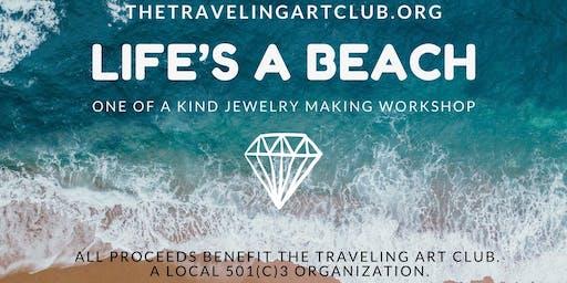 TAC -Life's a Beach [Jewelry Making Workshop]