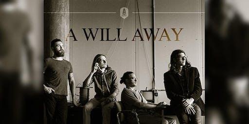 A Will Away