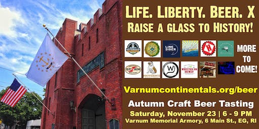 LIFE. LIBERTY. BEER. X: Craft Beer Tasting Fundraiser at the Varnum Memorial Armory!