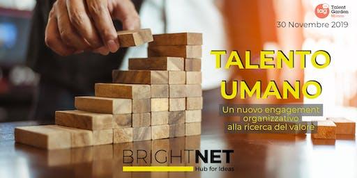 INSPIRATIONAL DAY: TALENTO UMANO di BrightNet | Hub for Ideas