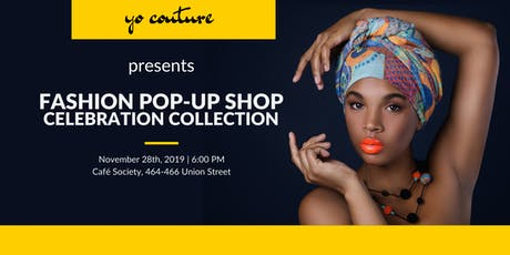 Yo Couture Pop-up Shop - The Celebration Collection tickets