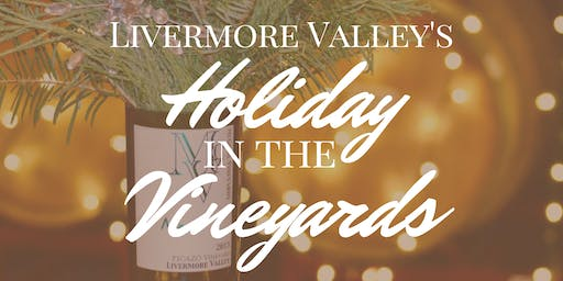 Livermore Valley's Holidays in the Vineyards at McGrail Vineyards