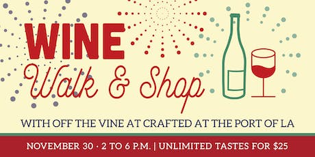2019 Wine, Walk and Shop at CRAFTED tickets