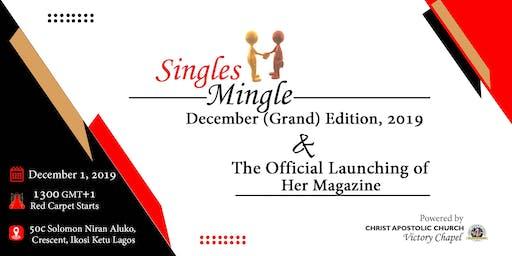 Singles Mingle Grand (December) Edition, 2019