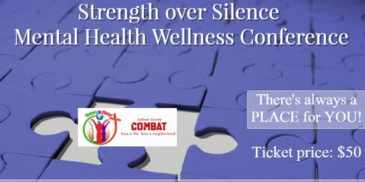 Strength over Silence Mental Health Wellness Conference