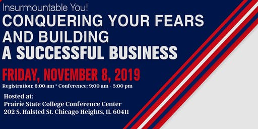 Insurmountable You! Conquering Your Fears & Building a Successful Business