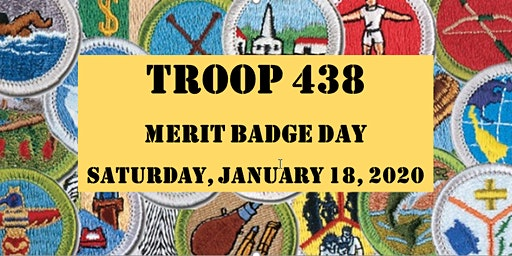 Troop 438 5th Annual Merit Badge Day Event 2020