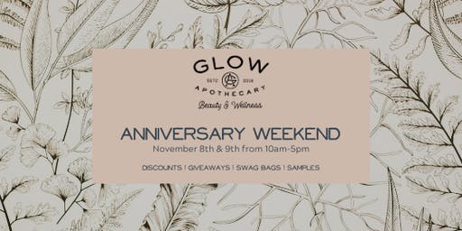 Glow Apothecary One Year Anniversary Weekend