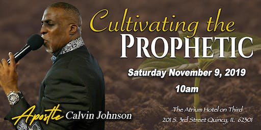 CULTIVATING THE PROPHETIC