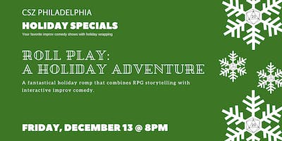 Roll Play: A Holiday Adventure