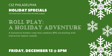 Roll Play: A Holiday Adventure tickets
