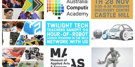 Twilight Tech Teachers Sandpit 3.0 Hour of Robot Launch