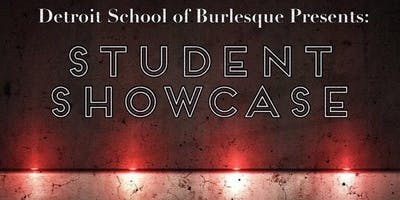 Detroit School of Burlesque - Fall Student Showcase