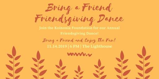 Bring a Friend Friendsgiving Dance