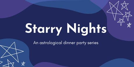 Starry Nights - An Astrological Dinner Party Series tickets