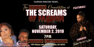 THE SCREAMS OF PASSION ENCORE PRESENTATION