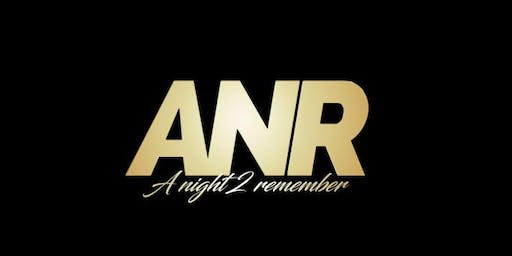 ANR (A night 2 remember)