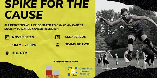 Spike for the Cause X SFU JDC West