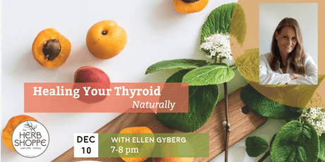 Healing Your Thyroid Naturally with Ellen Gyberg tickets